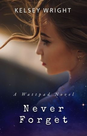Never Forget by WarriorWriter