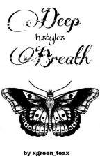 Deep Breath; styles by xgreen_teax