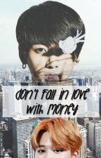 Don't fall in love with money - {Jikook} [SLOW UPDATES] by officialYehet