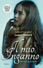 Il mio Inganno 2 by Sogno82