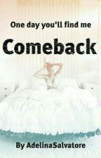 Comeback by AdelinaSalvatore