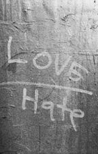 There's a thin line between love and hate. by hardkn0x