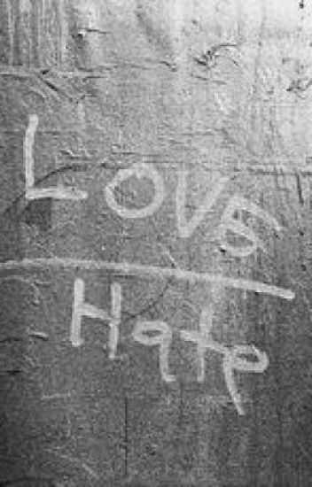 There's a thin line between love and hate.