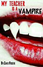 My Teacher Is A Vampire (Girlxgirl) (Teacher/student) by Carli1993