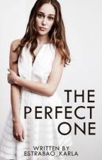 The Perfect One (Alycia/You) by Alycia_Jasmiin