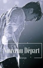 Nouveau départ. /Oh Sehun/ EXO by OshJjk