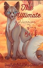The Ultimate Warrior Quiz Book by -Addertrail-