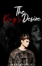 The King's Desire by Barneyeols
