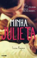 Minha Julieta -  ( Concluido) by Stiles_StylesK