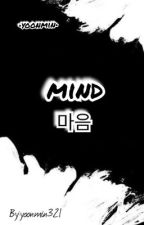 MIND |Yoonmin|#WATTYS2017 by Yoonmin321