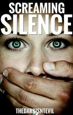 Screaming In Silence  by chloehartnett