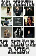 MI MEJOR AMIGO (JOEL PIMENTEL )  by ALISON_CNCO_5SOS