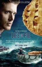Life of pie (Some fan art/edits) by whoisapril