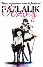 FAZLALIK (Texting)... by Kedicik1500