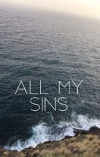 All my Sins by Tatibellle