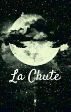 la chute by FannATTIKI