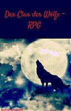 Der Clan Der Wölfe ~ RPG by IceWolfDragon298