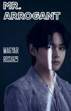 「Mr.Arrogant」kth. //magyar by Rozi925