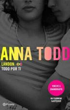 Landon TODO POR TI  by andreaRamVal