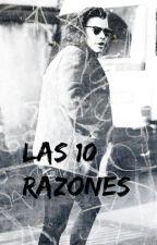 Las 10 razones (Harry Styles y tú) by Galletadelrey