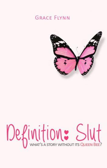 Definition: Slut [ complete ]