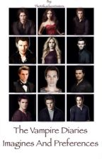 The Vampire Diaries Imagines and Preferences by TheMikaelsonSisters