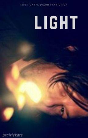 Light   TWD   Daryl Dixon Fanfiction by prairiekate