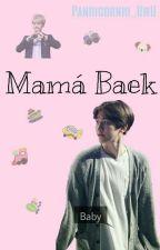 Mamá Baek »ChanBaek« by Pandicornio_UWU
