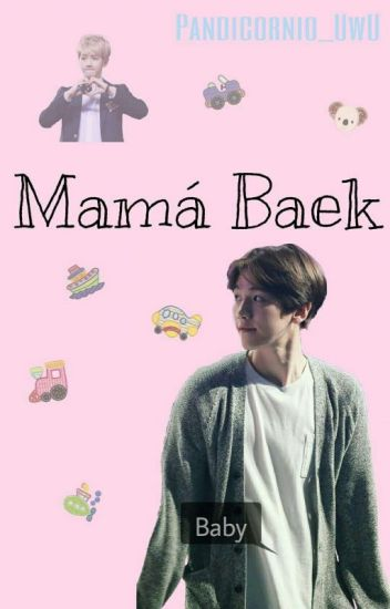 Mamá Baek »ChanBaek«
