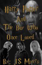 Harry Potter & The Boy Who Once Loved || Huna & Dramione by JS_Myers