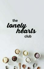 The Lonely Hearts Club by closethedoors