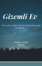 ~Gizemli Ev~  by Damla_Nur_Cevik