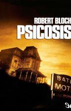 Psicosis - Robert Bloch by JasintaFierro