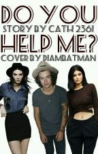 Do you help me? (Harry Styles a Kylie Jenner) by Cath2361