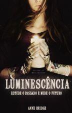 Luminescência (HIATUS) by AnneBridge