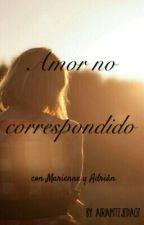 Amor no correspondido by AiramTejeda07