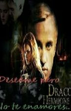 Deseame pero no te enamores.. (dramione) by Dramione100x100
