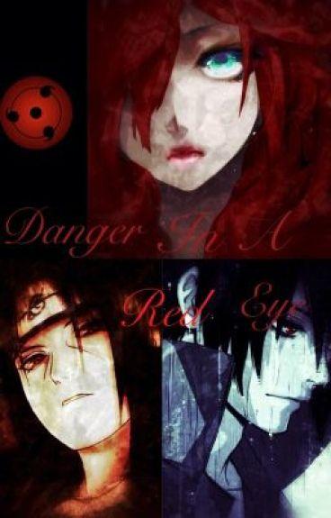 Danger in a Red Eye (Sasuke/ Itachi love triangle) Naruto fanfic