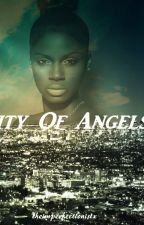City Of Angels by theimperfectionistx