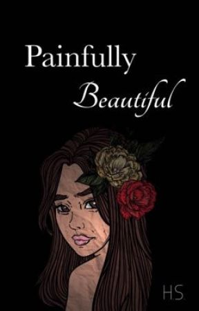 Painfully Beautiful  (H.S • AU) by Gurvinaxx