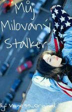 Můj milovaný Stalker by Vaness_Original