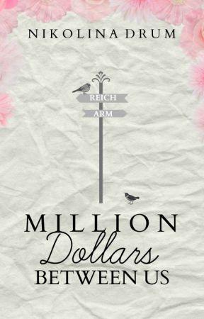 Million Dollars Between Us (Leseprobe) by NikolinaDrum