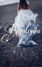 Rosatopia by Rosatopia