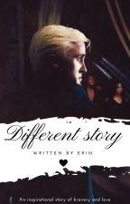 Different story ||Draco Malfoy|| -_Erin_- (ZAWIESZONE) by -_Erin_-