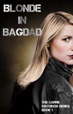 Blonde in Bagdad  by mysocalledwriting