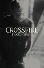 Crossfire [Gang, Niall] Español. by Nixllsmilex