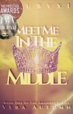 Meet Me In The Middle (#ThePrestigeAwards) by Rubyx1