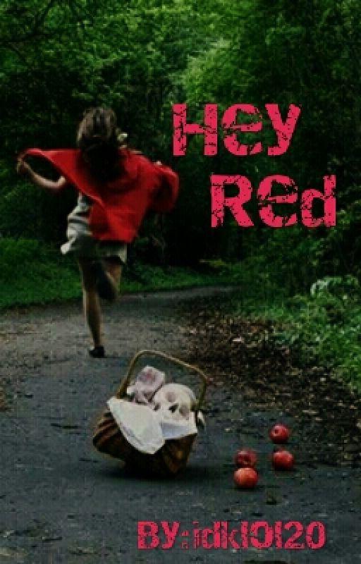 Hey Red by idklol20