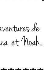 Les Aventures de Leyana et Noah... { Magcon } by Chiara_du02