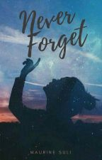 Never Forget by sulmina